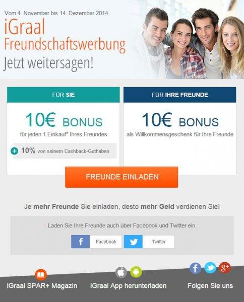 iGraal (ähnlich qipu) Freundschaftswerbung nun mit 10€ Startbonus für den Geworbenen (+10€ für den Werber)