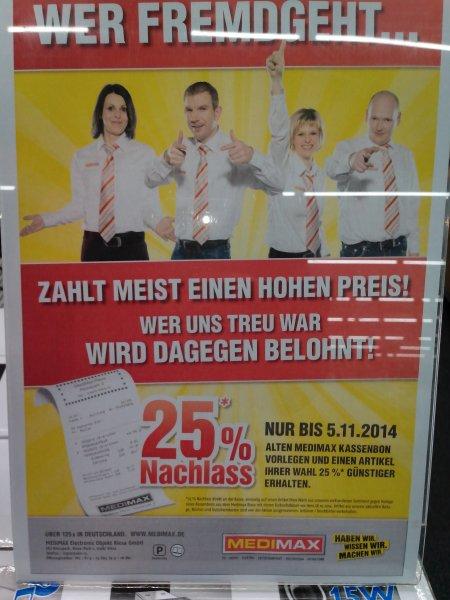 Lokal/offline:  Medimax Riesa -> 25% Nachlass  bis 5.11.2014