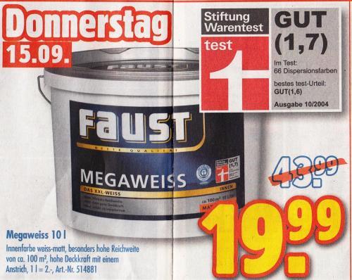 [Offline] Faust Megaweiss 10L für 19,99 am 15.09 bei Praktiker