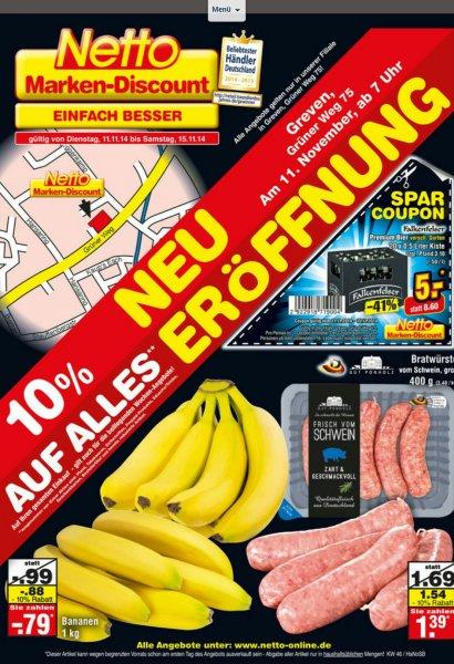 Greven Westf. 10% Rabatt auf den gesamten Einkauf bei Netto, Grüner Weg 75 am 11.11. 7.00 Uhr