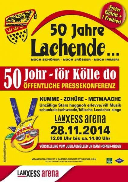 """Köln - 28.11.2014 - Lanxess Arena - """"50 Jahre Lachende..."""" 1. Öffentliche Pressekonferenz - freier Eintritt - Live Musik - 1 gratis Bier"""