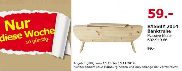 [Lokal IKEA Hamburg Altona] RYSSBY 2014 Banktruhe Massive Kiefer für 59 € (statt 99 €)