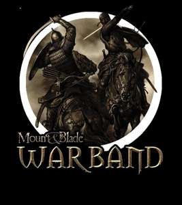 [Steam] Mount & Blade: Warband (2,18€) bzw. Mount & Blade Collection (3,69€) bei nuuvem