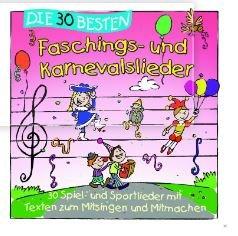DIE 30 BESTEN FASCHINGS- UND KARNEVALSLIEDER - Kinder CD für 8,99 € bei Saturn Online