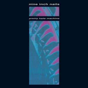 Nine Inch Nails - Pretty Hate Machine (Vinyl LP)