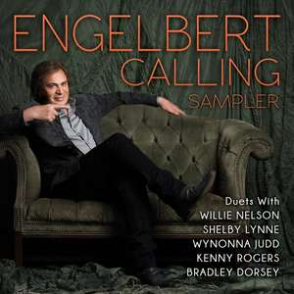 [Gratis-Album] Engelbert Humperdinck - Engelbert Calling Sampler @Noisetrade