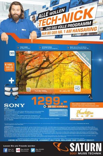 SONY KD-55X8505 BBAEP 1.299EUR im Saturn Köln Maybachstraße UHD / 4K / TriluminosDisplay / TWIN-Triple HDtuner / 3D passiv / SmartTV / WebCam u.v.m.