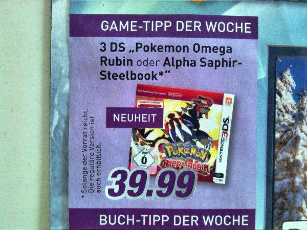 """3 DS """"Pokemon Omega Rubin / Alpha Saphir Steelbook"""" ab Montag Marktkauf Münster (lokal) für 39,99 €"""