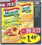 1,49€ Miracoli Spagetti mit Tomatens. / Linguine Käse Kräuter @ Lidl SuperSamstag