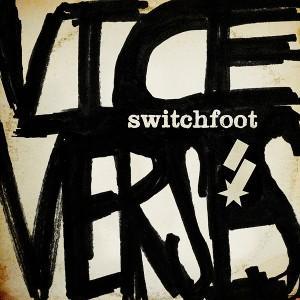 """Neues """"Switchfoot"""" Rock-Album """"Vice Verses"""" kostenlos hören @ESPN (+ Bestpreis für Album + Bestpreis für Konzert-Tickets)"""