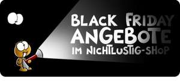 NICHT LUSTIG Black Friday Angebote