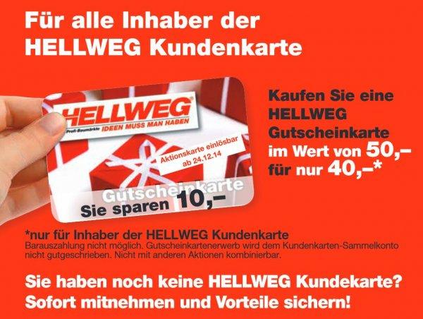 [Deutschlandweit?] Hellweg 50€ Gutschein für 40€ vom 01.12.-06.12. (nur für Kundenkartenbesitzer!)