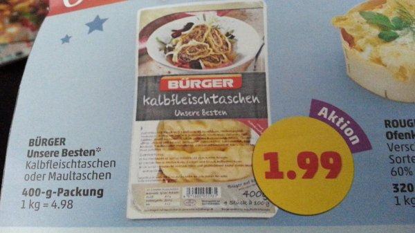 Bürger Maultaschen Unsere Besten bei Penny für 99Cent (Angebot 1,99 und Scondoo 1,00€ Coupon)