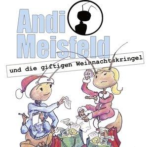 [Hörspiel] Andi Meisfeld und die giftigen Weihnachtskringel
