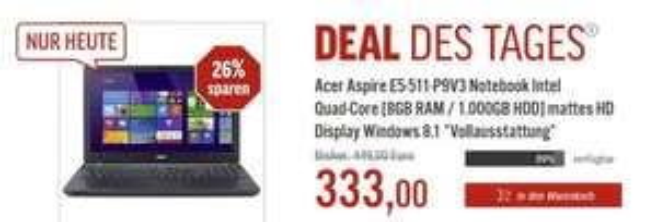 Acer Aspire E5-511-P9V3 , 15,6 Zoll,8 GB Ram, Deal des Tages @nbb für 333 Euro+7,99 VK