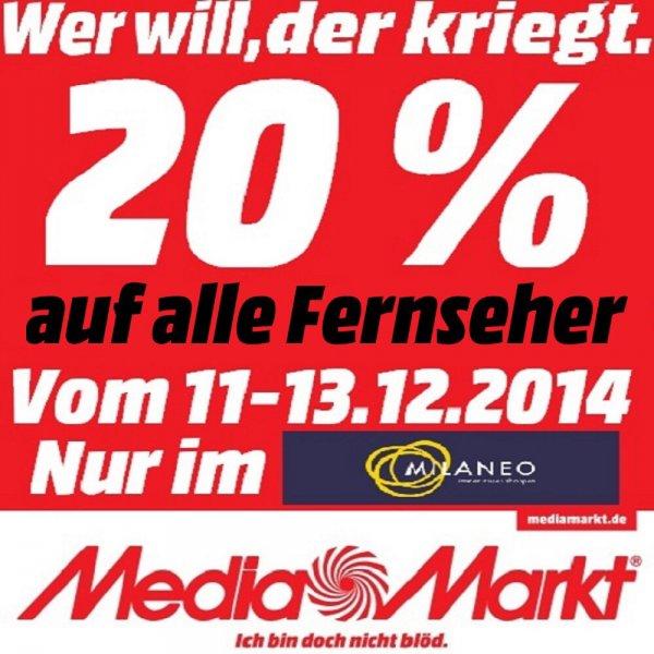 -20% AKTION auf alle FERNSEHER [LOKAL Media Markt Stuttgart Milaneo]