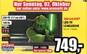 Sharp LC-46LE824E / Gültig nur Sonntag bei ProMarkt (ONLINE) 749€