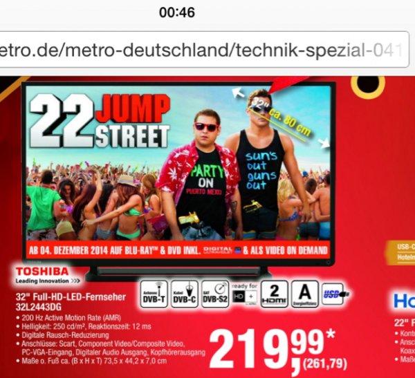 """Toshiba 32"""" FullHD @ Metro für 262,- EURO Idealo Preis 264 plus Versand"""