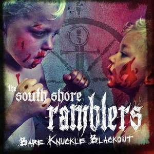 [Free MP3/FLAC-EP] The South Shore Ramblers? - Bare Knuckle Blackout @Bandcamp