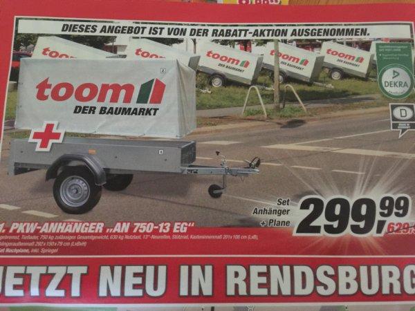 Lokal Rendsburg Toom Pkw 750kg Anhänger inkl. Plane 299,99€