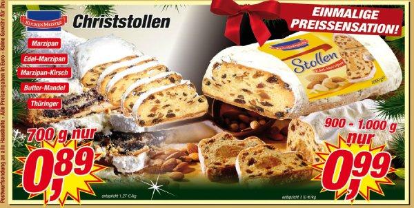 [Posten-Börse Sonderpostenmarkt lokal] Kuchenmeister Christstollen div. Sorten 700g und 1000g ab 0,79€