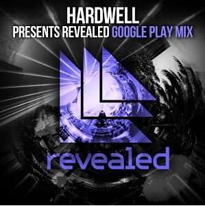 [Free MP3] Hardwell presents Revealed - Google Play Mix