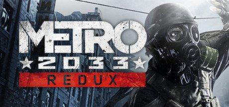 [STEAM] Metro 2033 Redux