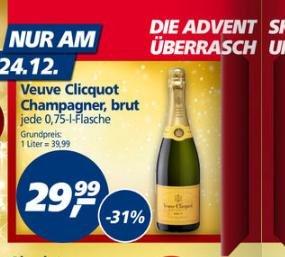 [REAL] Champagner Veuve Clicquot Brut in der  0.75 l Flasche  am 24.12 für 29.99€