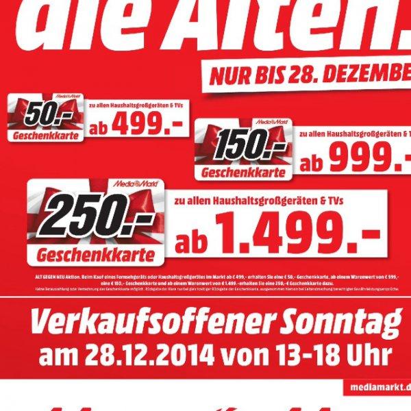 Mediamarkt Egelsbach Gutscheinaktion 499€ -> 50€ GS, 999€ -> 150€ GS