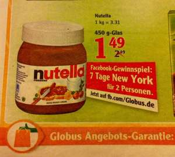 NUTELLA 450g Glas für 1,49€ (Globus Regensburg/Schwandorf) -> 3.31€ je kg