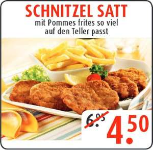 Porta Möbel Toscana Restaurant (bundesweit): Schnitzel satt mit Pommes frites so viel auf den Teller passt nur 4,50 Euro