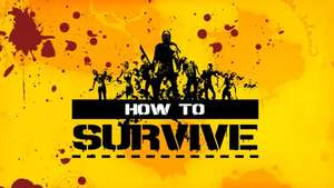 [Steam] How to Survive ab 1,39€ @ Steam-Store