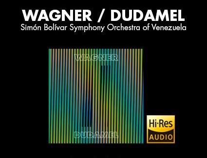 Wagner - Dudamel (MP3/FLAC) Klassik Album Kostenlos
