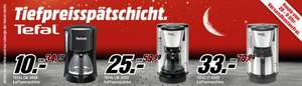 (Media Markt) Media Markt Tiefpreisspätschicht: Heute TEFAL Kaffeemaschinen ab 10€!