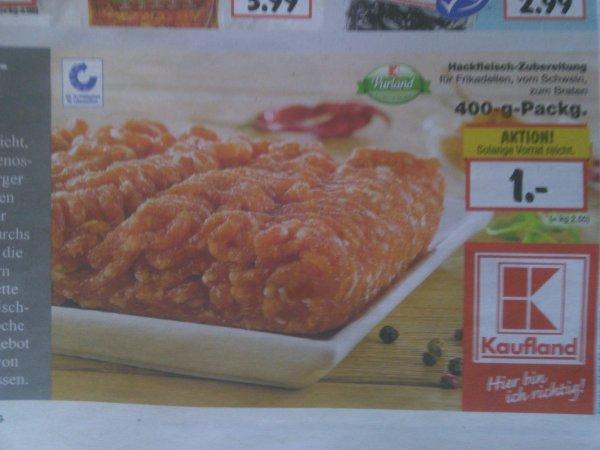 Hackfleischzubereitung vom Schwein, 400g für 1,- bei Kaufland