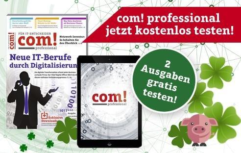 """Kostenlos zwei Ausgaben der """"com! - professional"""" + Whitepaper (gratis statt 4,99€)"""
