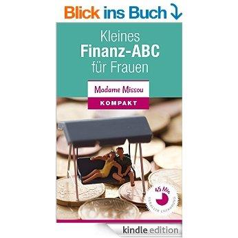 Kindle ebook: Kleines Finanz-ABC für Frauen - So werden Sie finanziell unabhängig @Amazon