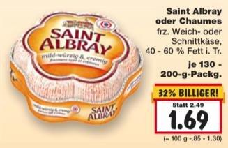 [KAUFLAND KW04] 2 x Saint Albray oder Chaumes für 1,88 € (Angebot + Coupon)
