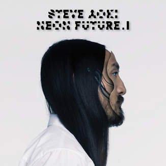 [Play Store  US Account] Steve Aoki - Neon Future I - ganzes Album kostenlos