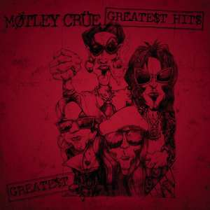 [Play Store US Account] Mötley Crüe - The Greatest Hits kostenlos