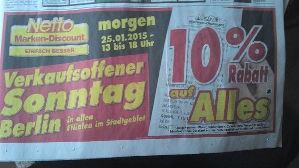 [lokal in Berlin Netto ohne Hund] 10% Rabatt auf alles am Sonntag.