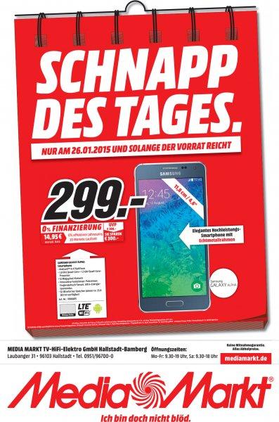[Mediamarkt Hallstadt/Bamberg] - Samsung Galaxy Alpha für 299 € - Nur am 26.01.