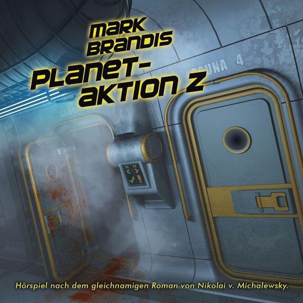 Mark Brandis - Folge 30 - Planetaktion Z (Sci-Fi Hörspiel)