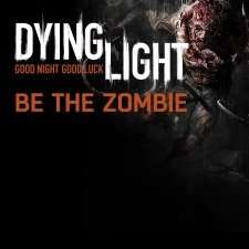 "[PSN US] Dying Light Add-On ""Be the Zombie"""