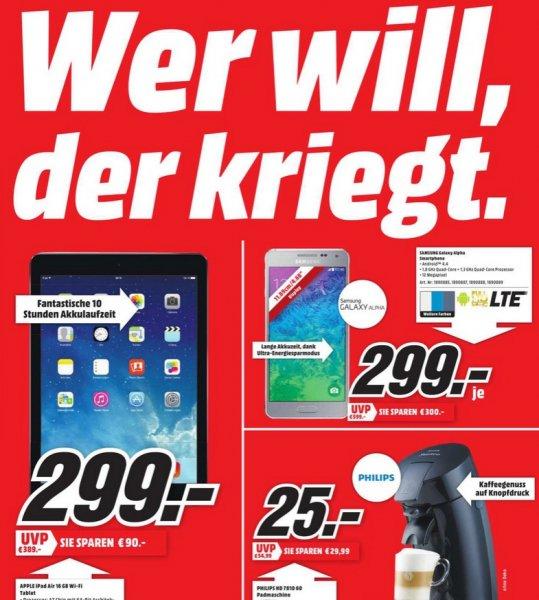 iPad Air 16gb WiFi für 299€, Galaxy Alpha für 299€ LOKAL @ Mediamarkt Herzogenrath