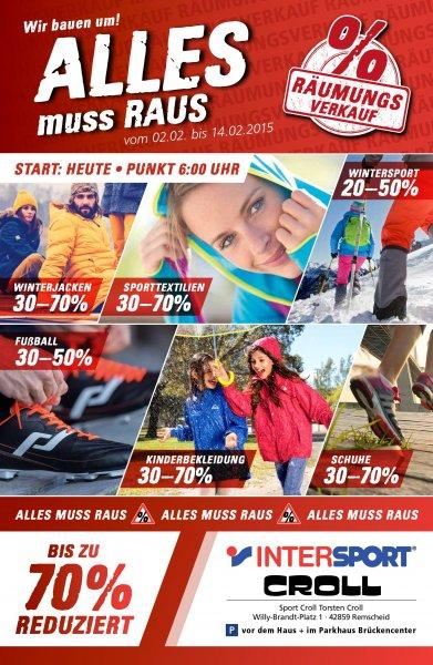 ALLES MUSS RAUS!!!Räumungsverkauf bei INTERSPORT CROLL ab dem 2.2.15 Mo. ab 6 Uhr morgens