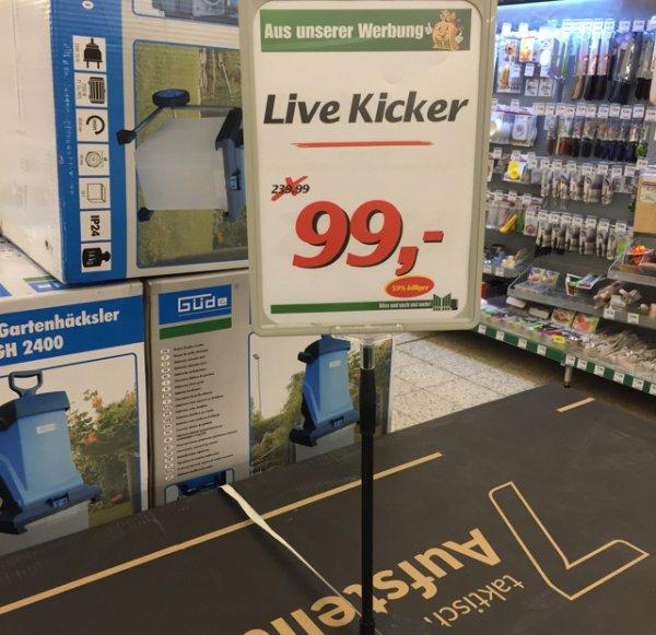 [Lokal] Live Kicker 99.- Euro - Marktkauf Schwanewede OHZ