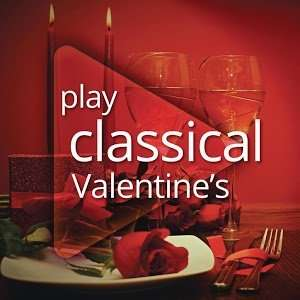 Play Classical Valentine's (Album) und Play Romantic (Album) Download @Google Play