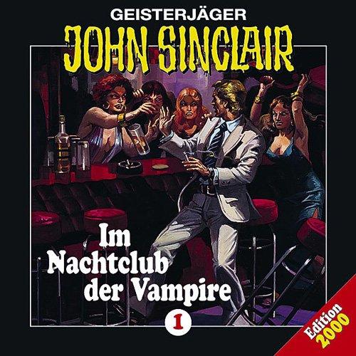 Geisterjäger John Sinclair - Im Nachtclub der Vampire (Hörspiel) Gratis bei iTunes