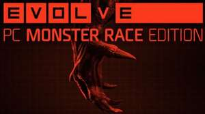 [GMG-VIP] Evolve PC Monster Race Pre-Purchase Edition (=Complete Editon) 59,99€ statt 79,99€